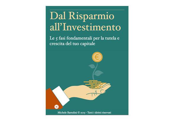 Dal Risparmio all'Investimento