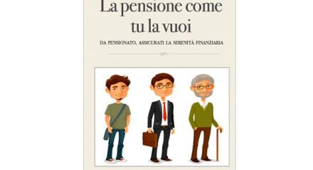 La Pensione come Tu la vuoi