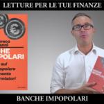 Letture per le tue finanze: Banche Impopolari