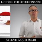 Letture per le tue finanze: Attenti a quei soldi
