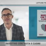 Letture per le tue Finanze: Investire con Testa e Cuore