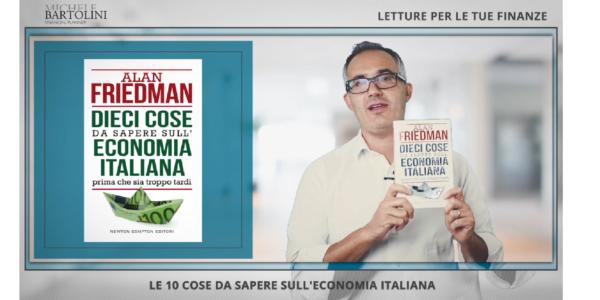 Letture per le tue Finanze: Dieci cose da sapere sull'Economia Italiana