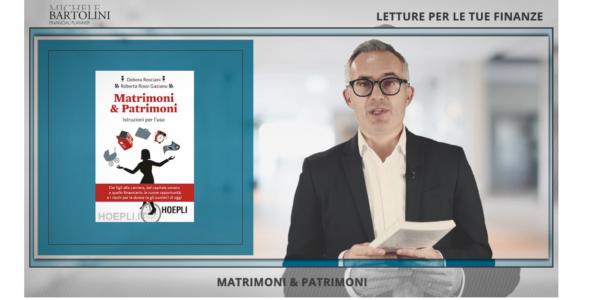 Letture per le Tue Finanze: Matrimoni & Patrimoni