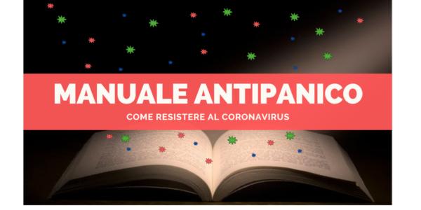 Manuale Antipanico: come resistere al Coronavirus