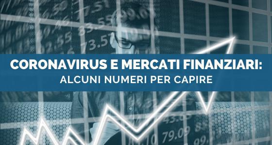 Coronavirus e Mercati Finanziari: alcuni Numeri per Capire
