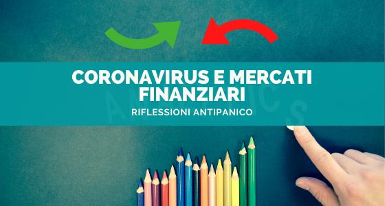 Coronavirus e mercati finanziari: riflessioni antipanico