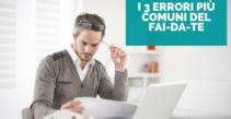 I 3 errori più comuni del fai-da-te